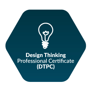 Design Thinking Professional Certificate (DTPC®)