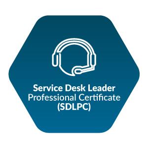 Service Desk Leader Professional Certificate (SDLPC)